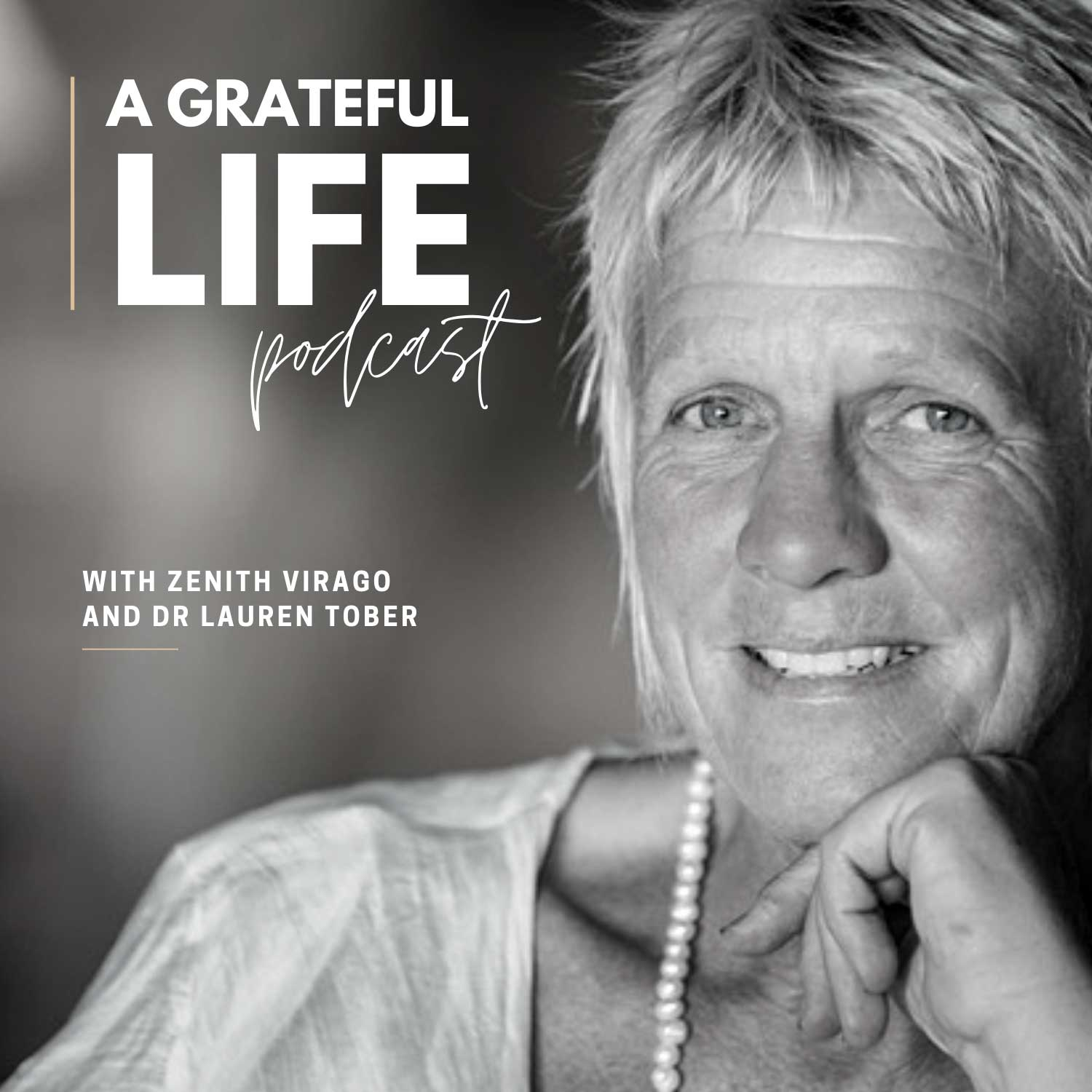 A Grateful Life Podcast with Zenith Virago
